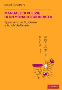 Manuale di pulizie di un monaco buddista