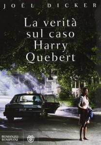Joël Dicker La verità sul caso Harry Quebert