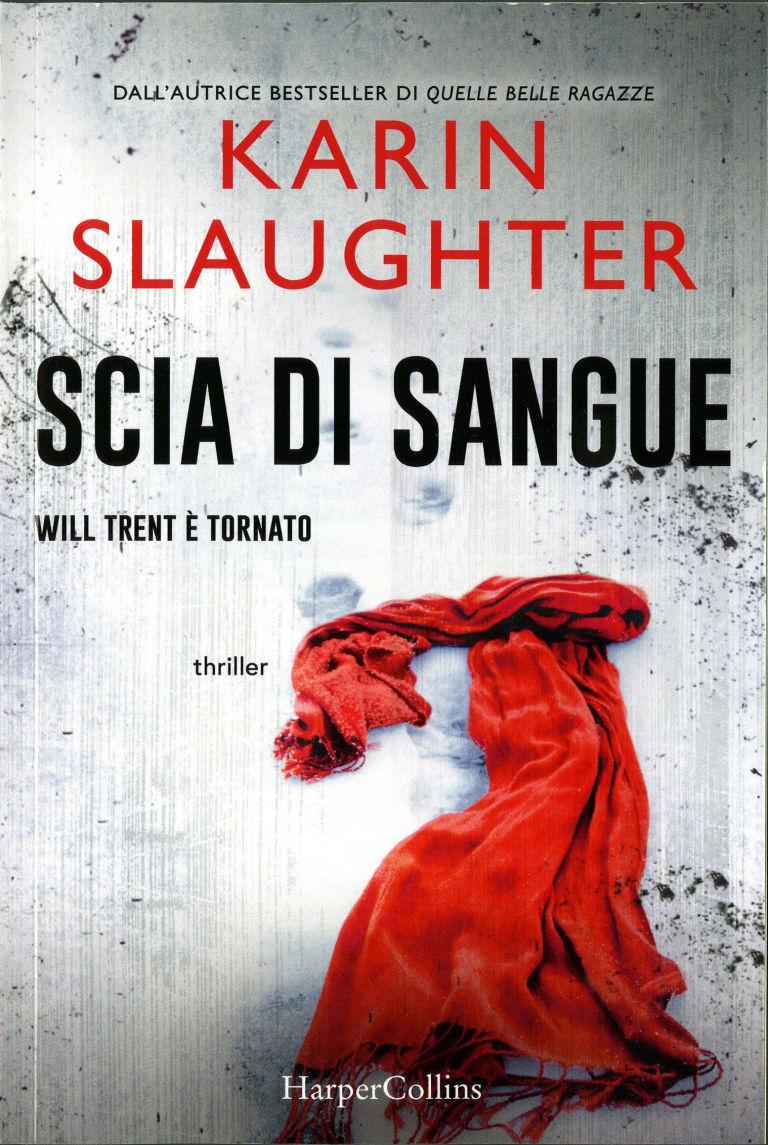 Scia di sangue<br>Karin Slaughter