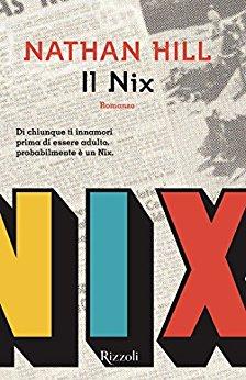 Il Nix <br> Nathan Hill