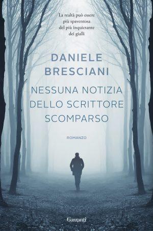 Nessuna notizia dello scrittore scomparso <br> Daniele Bresciani