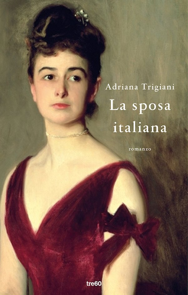 La sposa italiana <br> Adriana Trigiani