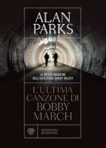 Alan Parks <br> L'ultima canzone di Bobby March