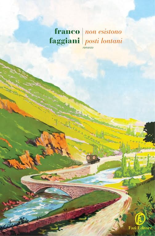 Non esistono posti lontani <br> Franco Faggiani