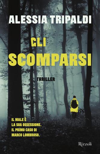 Gli scomparsi <br> Alessia Tripaldi