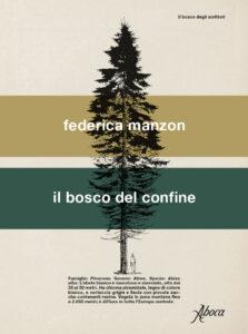 Il bosco del confine <br> Federica Manzon