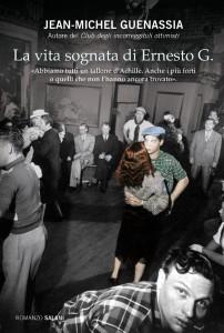 Guenassia: La vita sognata di Ernesto G.
