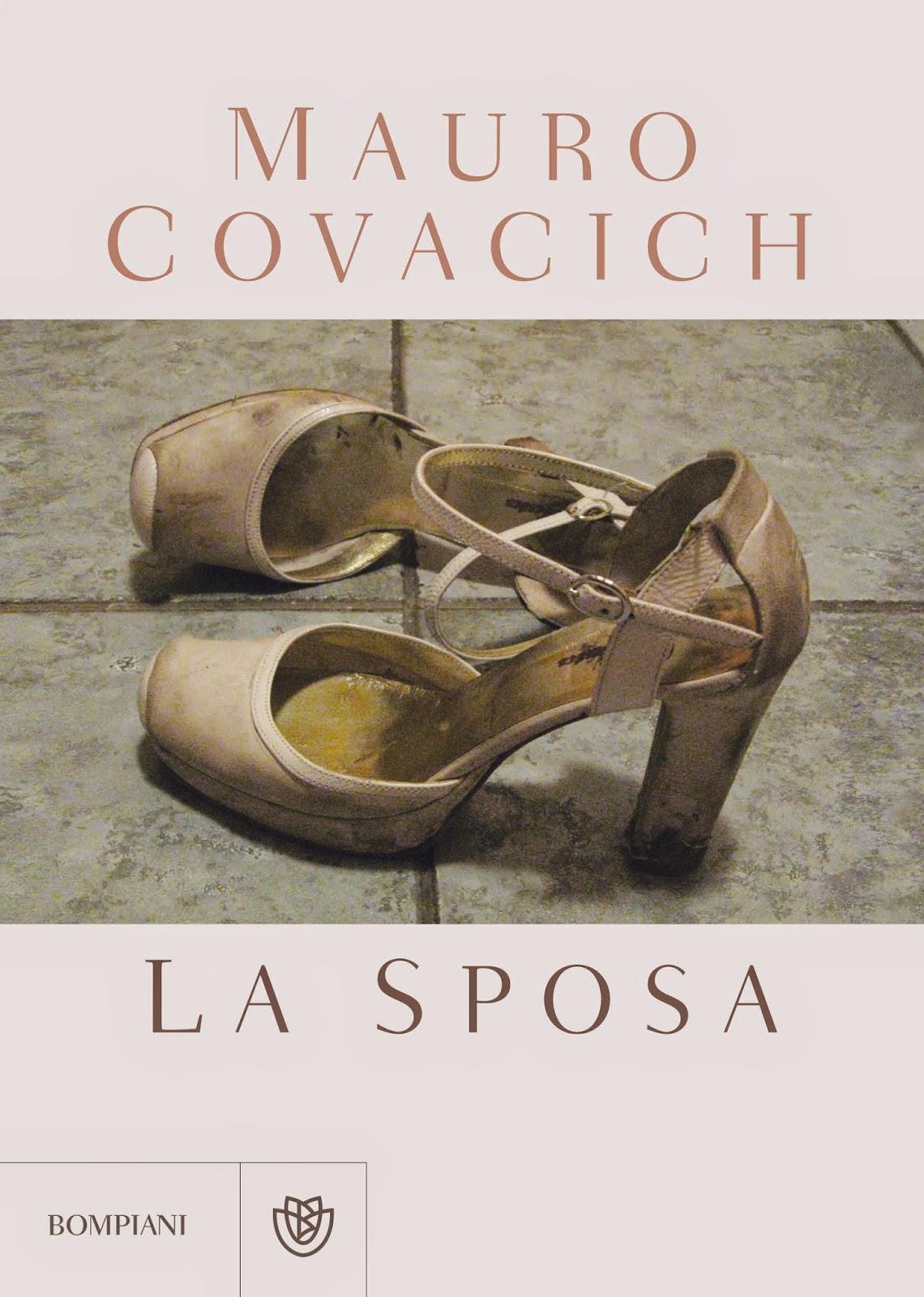 Mauro Covacich La Sposa