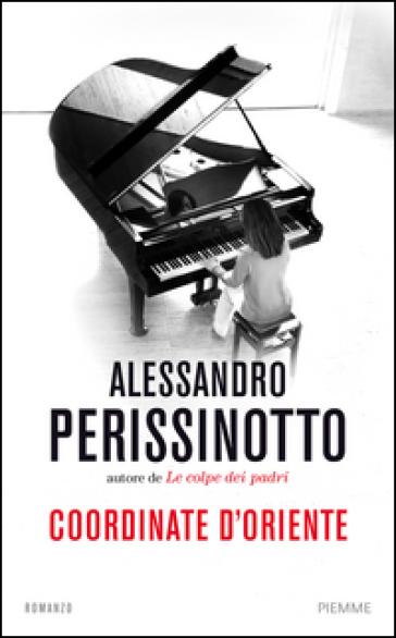 Alessandro Perissinotto Coordinate d'Oriente