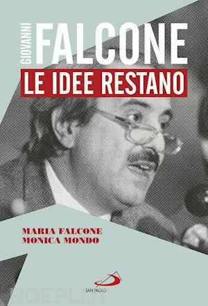 Giovanni Falcone <br> Le idee restano