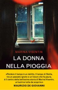 La donna nella pioggia <br> Marina Visentin