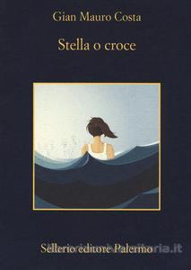 Stella o croce <br> Gian Mauro Costa