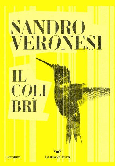 Il colibrì <br> Sandro Veronesi