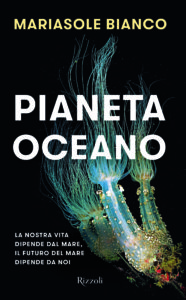 Pianeta Oceano<br>Mariasole Bianco