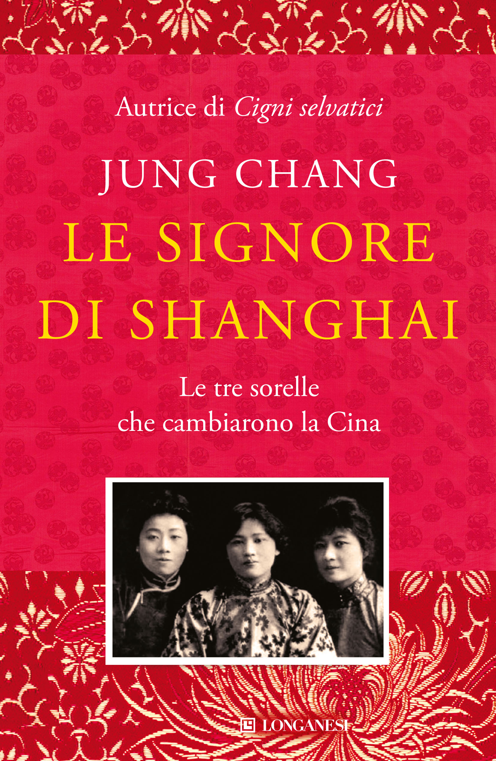 Le signore di Shanghai <br>Jung Chang