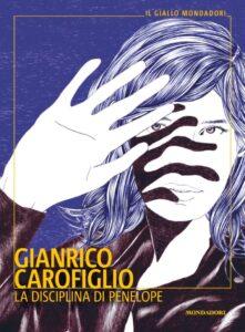 La disciplina di Penelope <br> Gianrico Carofiglio